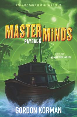 Masterminds: Payback by Gordon Korman