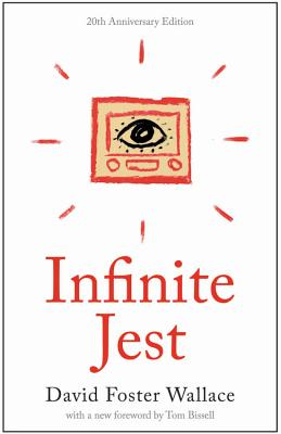 Infinite Jest: A Novel -- 20th Anniversary Edition Cover Image
