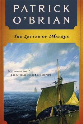 The Letter of Marque (Aubrey/Maturin Novels #12) Cover Image