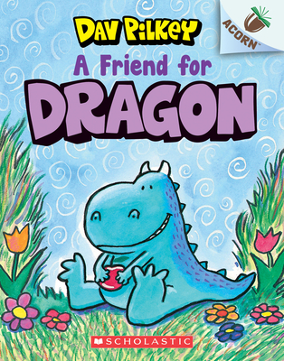 A Friend for Dragon: An Acorn Book (Dragon #1) Cover Image