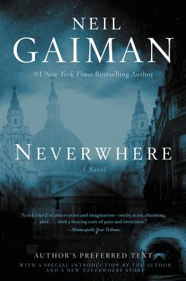 Neverwhere: Author's Preferred Text Cover Image