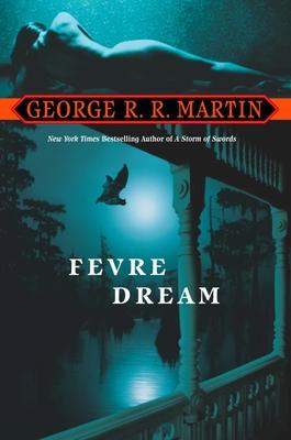 Fevre Dream: A Novel Cover Image