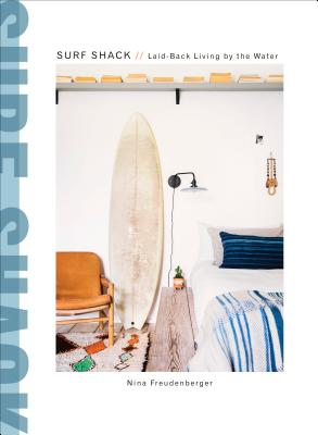 Surf Shack: Laid-Back Living by the Water Cover Image