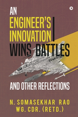 An Engineers Innovation Wins Battles and Other Reflections cover