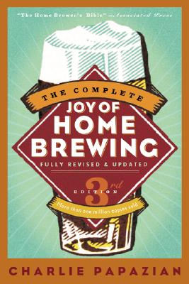 The Complete Joy of Homebrewing Third Edition Cover Image