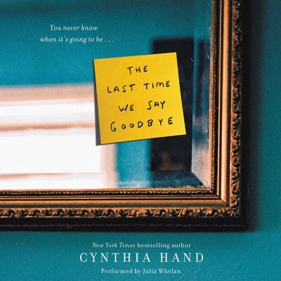 The Last Time We Say Goodbye Cover Image