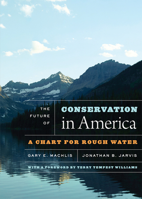 The Future of Conservation in America: A Chart for Rough Water Cover Image