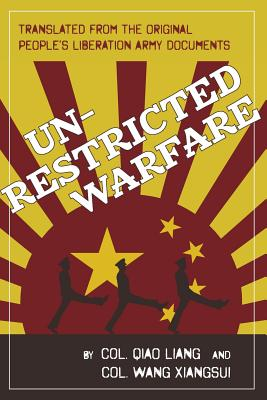 Unrestricted Warfare: China's Master Plan to Destroy America Cover Image