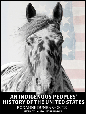 An Indigenous Peoples' History of the United States (ReVisioning American History) Cover Image