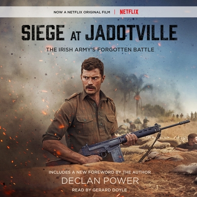 Siege at Jadotville Lib/E: The Irish Army's Forgotten Battle Cover Image