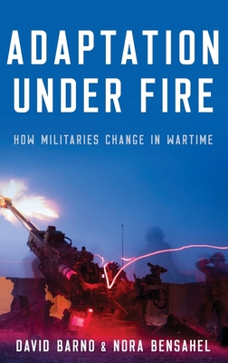 Adaptation Under Fire: How Militaries Change in Wartime Cover Image