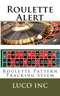 Roulette Alert: Roulette Pattern Tracking Sysem Cover Image