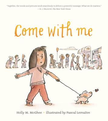 Come With Me by Holly M. McGhee