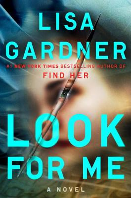 Look for Me (A D.D. Warren and Flora Dane Novel) Cover Image