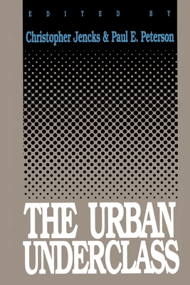 Cover for The Urban Underclass