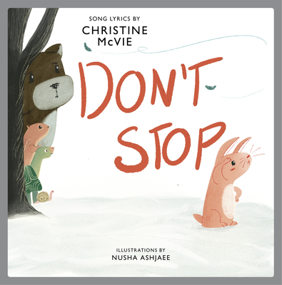 Don't Stop: A Children's Picture Book Cover Image