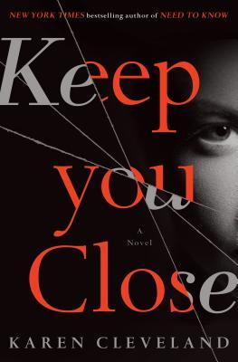 Keep You Close: A Novel Cover Image