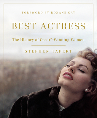 Best Actress: The History of Oscar®-Winning Women Cover Image