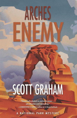 Arches Enemy (National Park Mystery #5) Cover Image