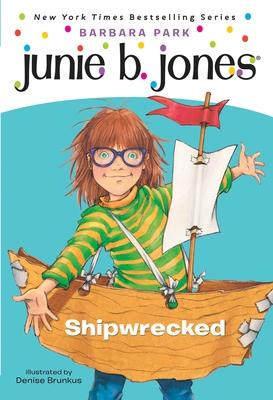 Junie B. Jones #23: Shipwrecked Cover Image