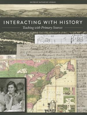 Interacting with History: Teaching with Primary Sources Cover Image