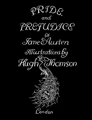 Jane Austen's Pride and Prejudice. Illustrated by Hugh Thomson. Cover Image