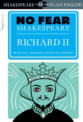 Richard II (No Fear Shakespeare), 25 (Sparknotes No Fear Shakespeare #25) Cover Image