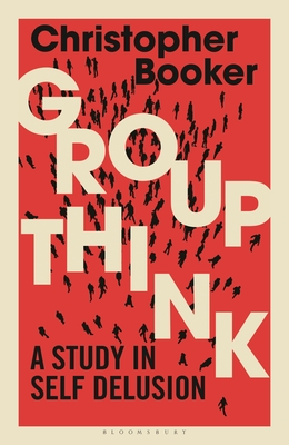 Groupthink: A Study in Self Delusion Cover Image