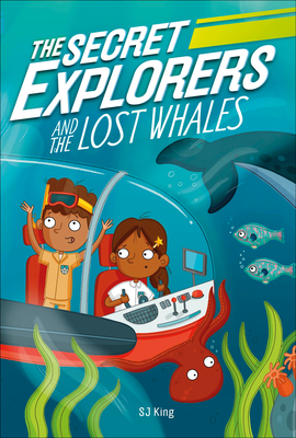 The Secret Explorers and the Lost Whales cover