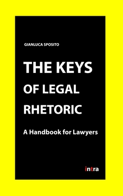 The Keys of Legal Rhetoric: A Handbook for Lawyers Cover Image