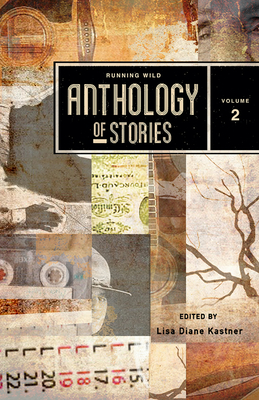 Running Wild Anthology of Stories, Volume 2 Cover Image