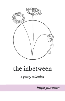 The inbetween: a poetry collection Cover Image