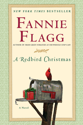 A Redbird ChristmasFannie Flagg