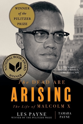 The Dead Are Arising: The Life of Malcolm X Cover Image