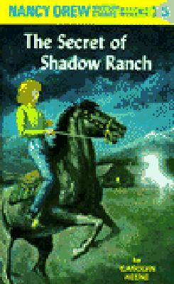 Nancy Drew 05: the Secret of Shadow Ranch Cover Image