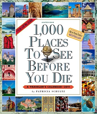 1,000 Places to See Before You Die Calendar 2011 Cover Image