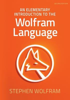 An Elementary Introduction to the Wolfram Language Cover Image