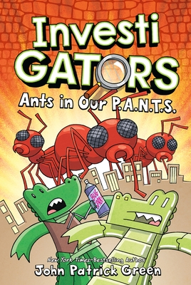 InvestiGators: Ants in Our P.A.N.T.S. Cover Image