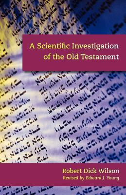 A Scientific Investigation of the Old Testament Cover Image