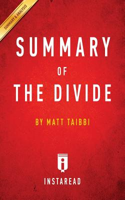 Summary of The Divide: by Matt Taibbi Includes Analysis Cover Image