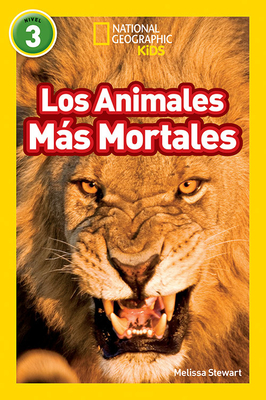 National Geographic Readers: Los Animales Mas Mortales (Deadliest Animals) Cover Image