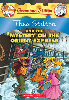 Thea Stilton and the Mystery on the Orient Express Cover