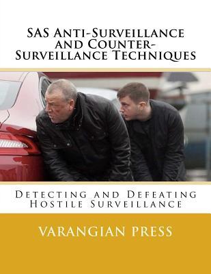 SAS Anti-Surveillance and Counter-Surveillance Techniques Cover Image