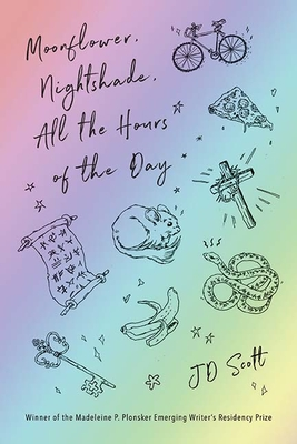 Moonflower, Nightshade, All the Hours of the Day: Stories Cover Image