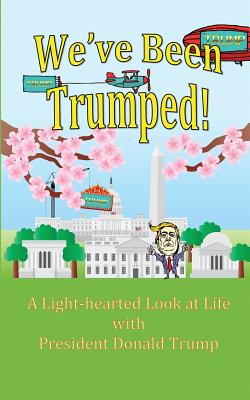 We've Been Trumped! Cover Image