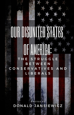 Cover for Our Disunited States of America