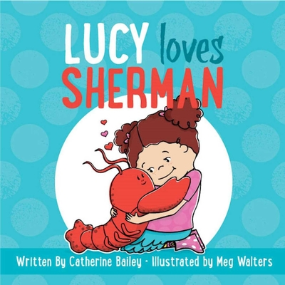 Lucy Loves Sherman Cover