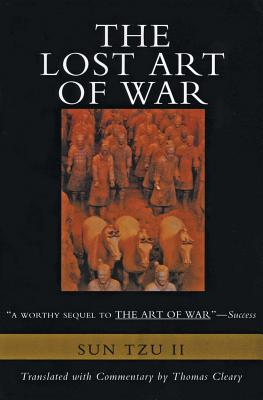 The Lost Art of War: Recently Discovered Companion to the Bestselling the Art of War, the Cover Image