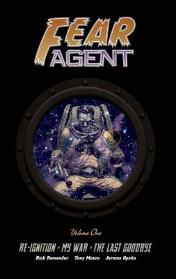 Fear Agent Library Edition Volume 1 Cover