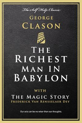 The Richest Man in Babylon: with The Magic Story Cover Image